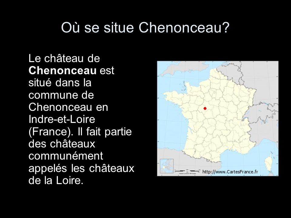 Où se situe Chenonceau? Le château de Chenonceau est situé dans la commune de Chenonceau en Indre-et-Loire (France). Il fait partie des châteaux commu