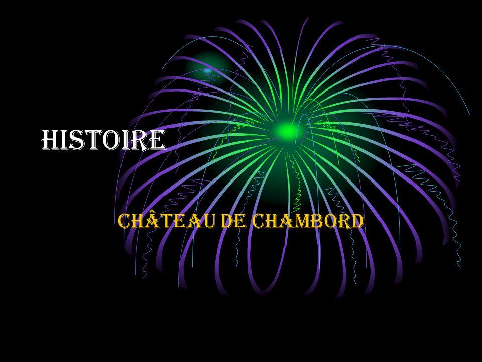 Histoire Château de Chambord