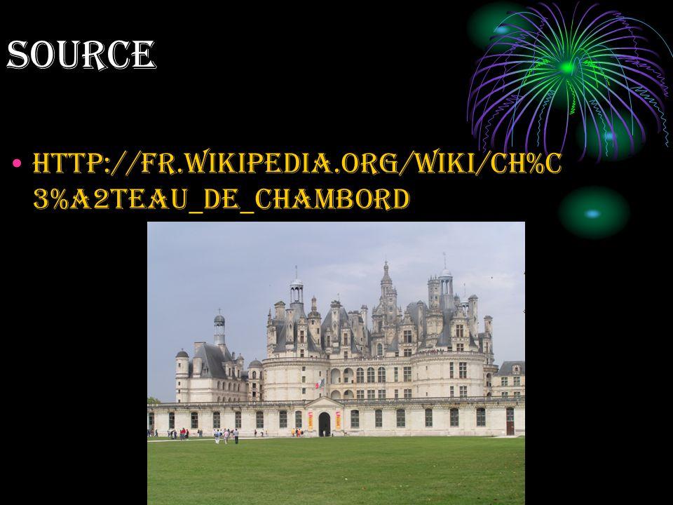 source http://fr.wikipedia.org/wiki/Ch%C 3%A2teau_de_Chambord