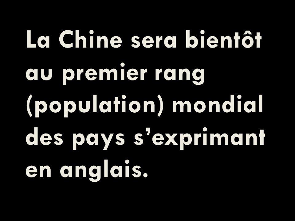 La Chine sera bientôt au premier rang (population) mondial des pays sexprimant en anglais.