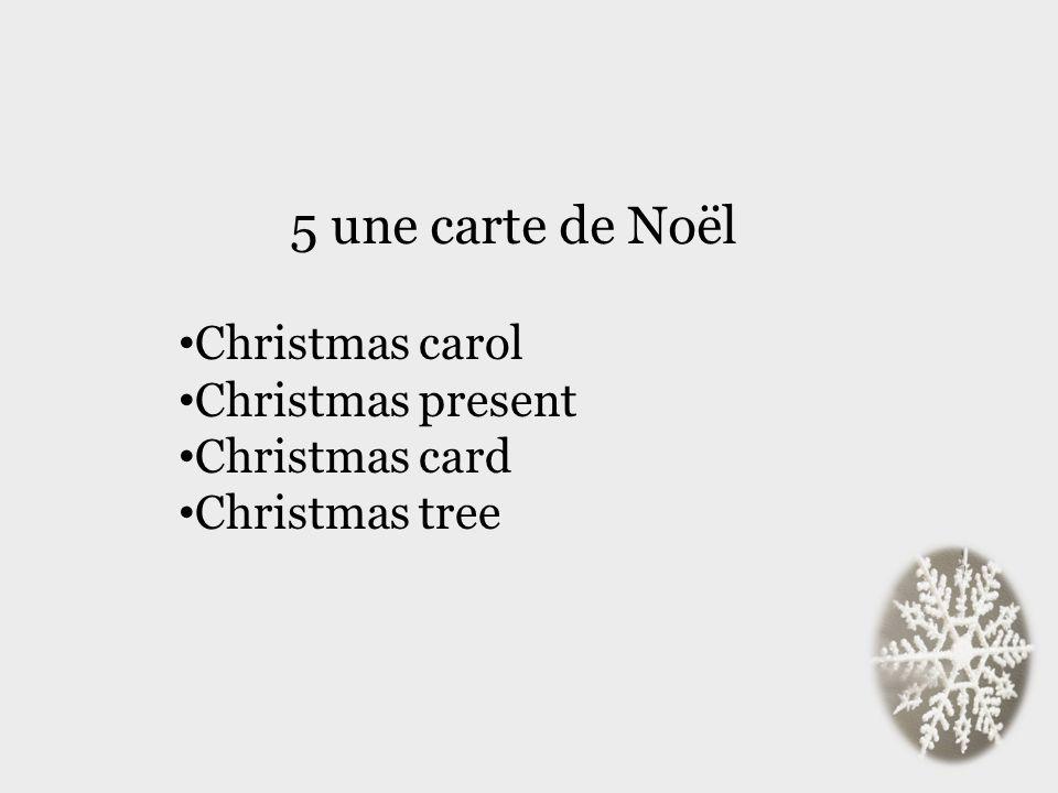 5 une carte de Noël Christmas carol Christmas present Christmas card Christmas tree