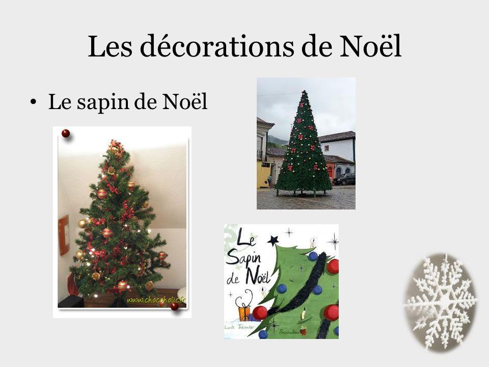 Les décorations de Noël Le sapin de Noël