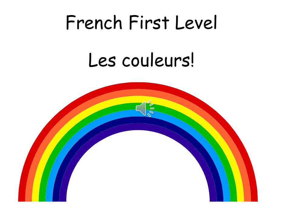 French First Level Les couleurs!
