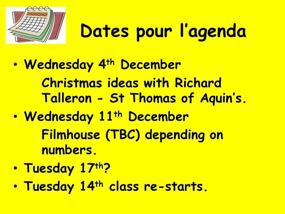 Dates pour lagenda Wednesday 4 th December Christmas ideas with Richard Talleron - St Thomas of Aquins.