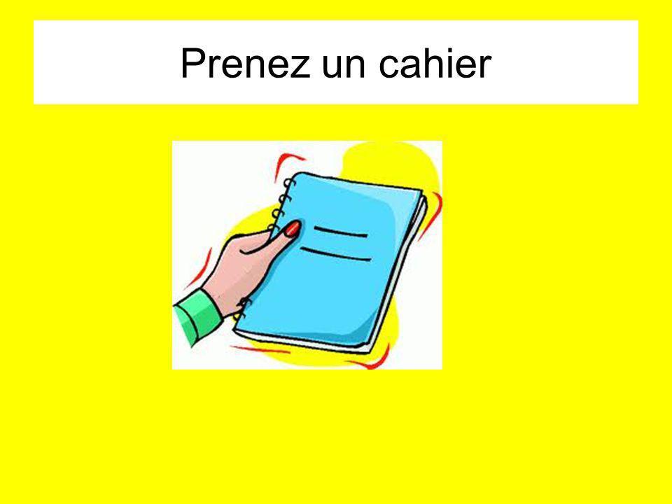 Prenez un cahier