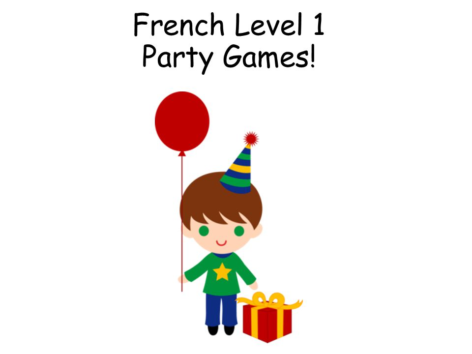 French Level 1 Party Games!