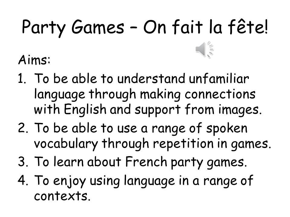 Party Games – On fait la fête.