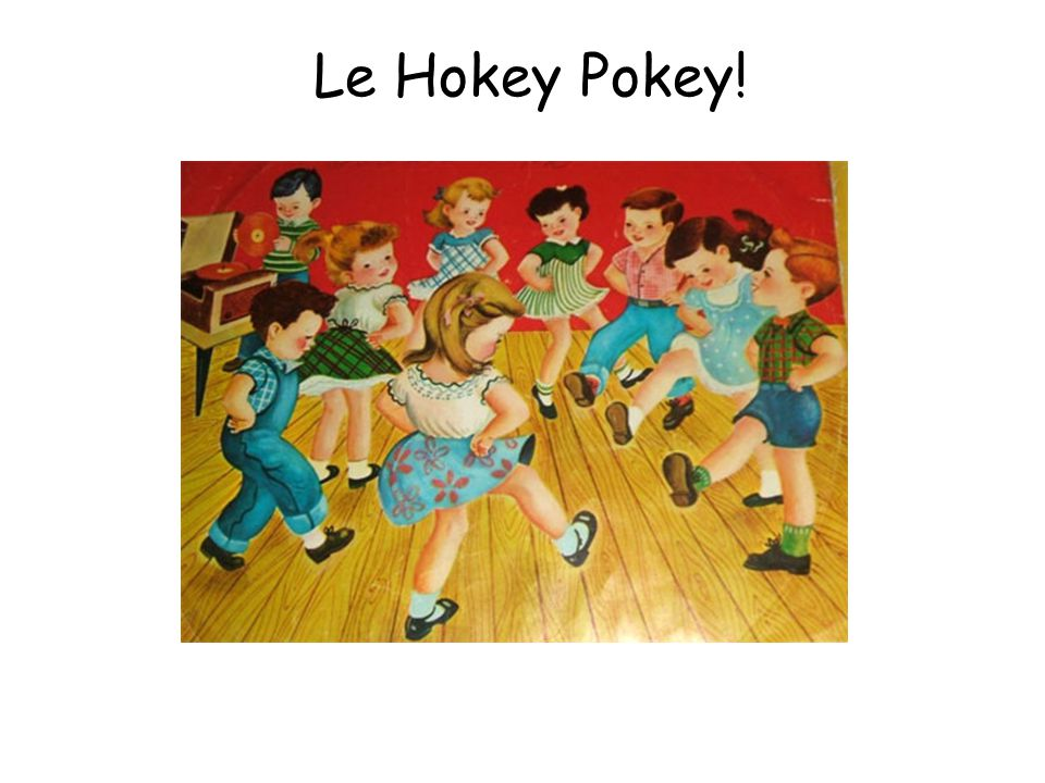 Activité 6 – Teachers notes Activité: Le Hokey Pokey 1.Practise the lyrics and actions and then do it to the music. 2.Ive included two versions – one