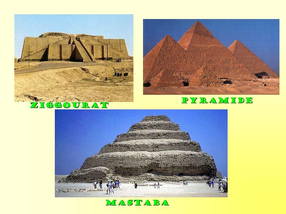Ziggourat Pyramide Mastaba