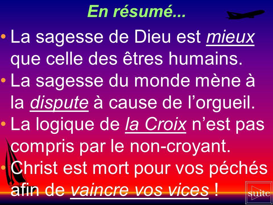 Le vice vaincu « Je vous exhorte, frères, par le nom de notre Seigneur Jésus-Christ, à tenir tous un même langage, et à ne point avoir de divisions pa
