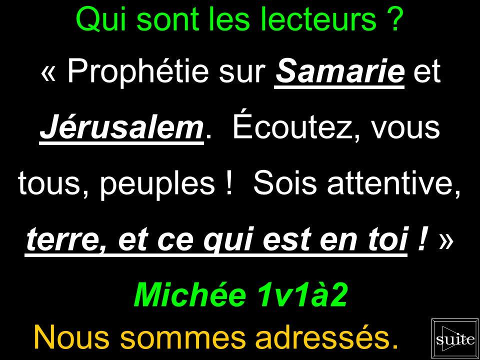 Qui sont les lecteurs .« Prophétie sur Samarie et Jérusalem.