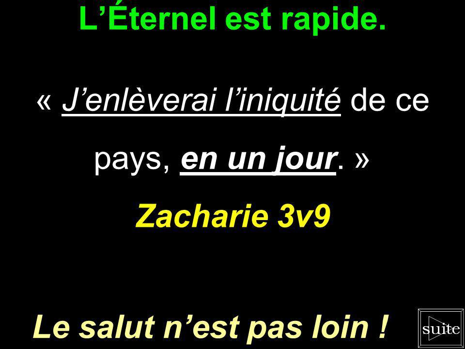 LÉternel vous voit. « LÉternel a loeil sur les hommes comme sur toutes les tribus dIsraël. » Zacharie 9v1 Vous et Israël !