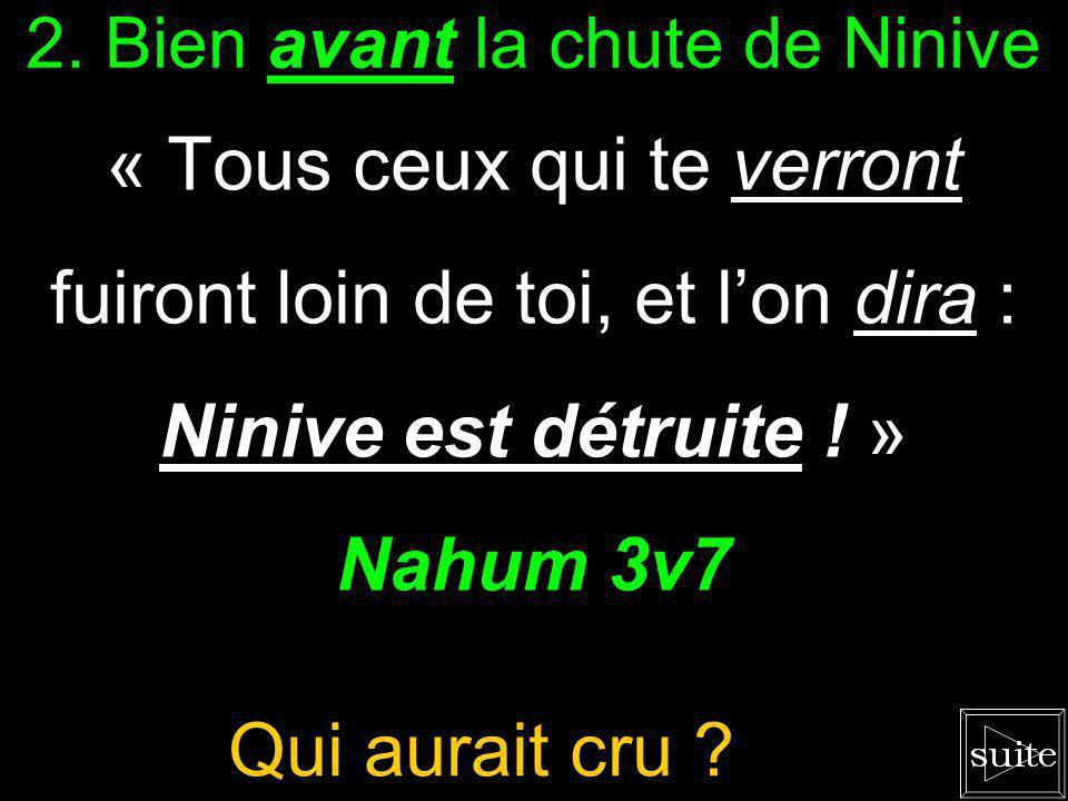 1. La prophétie de Nahum « Oracle sur Ninive. Livre de la prophétie de Nahum, dElkosch. » Nahum 1v1 Une révélation divine