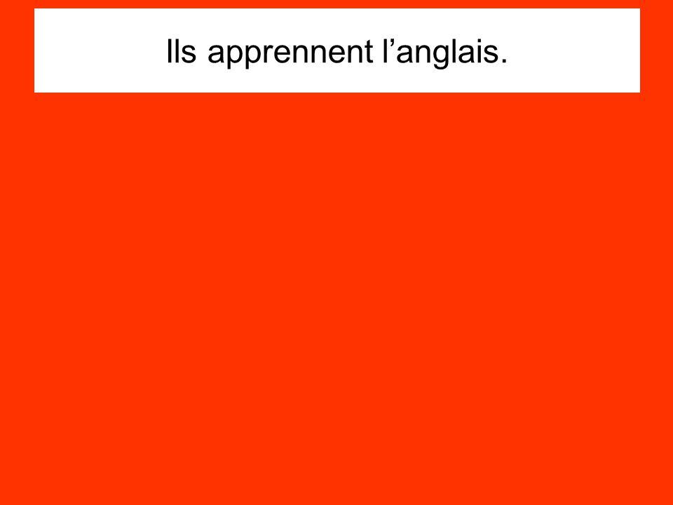 Ils apprennent langlais.
