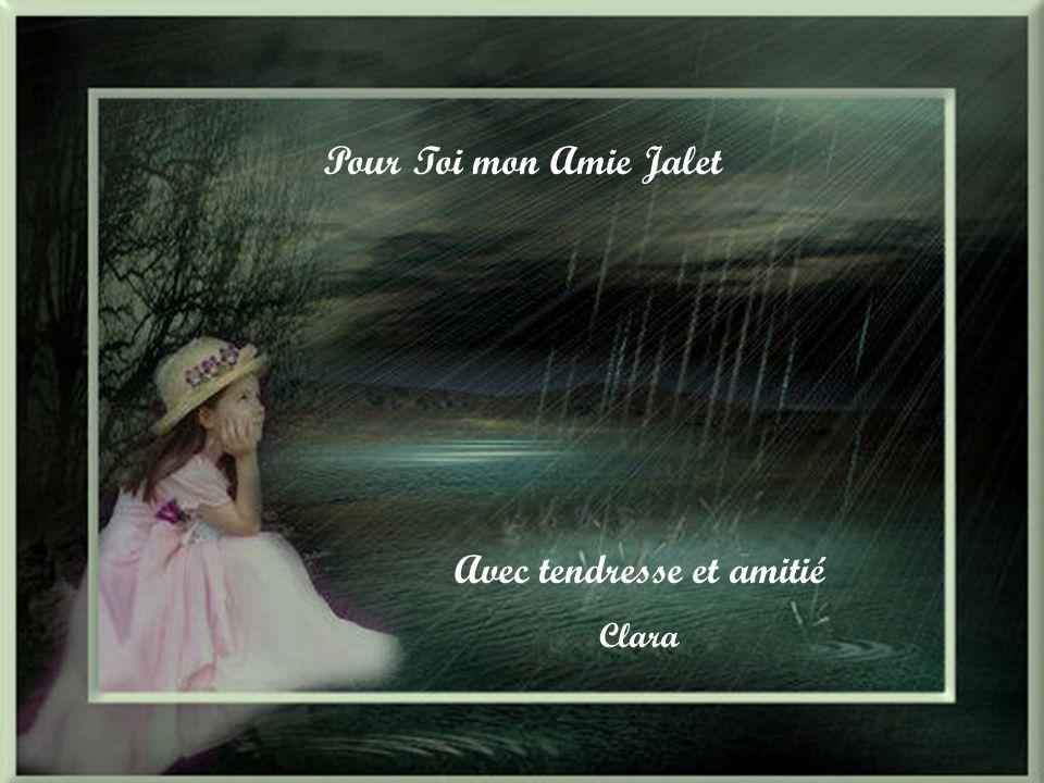 Pour Toi mon Amie Jalet Avec tendresse et amitié Clara