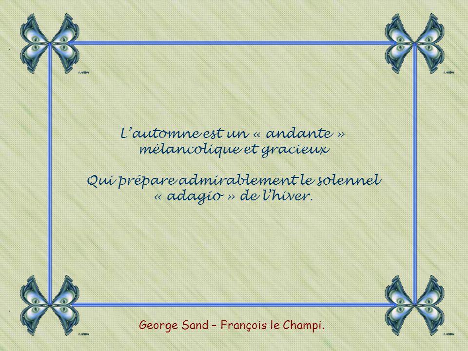 Lautomne est un « andante » mélancolique et gracieux Qui prépare admirablement le solennel « adagio » de lhiver.