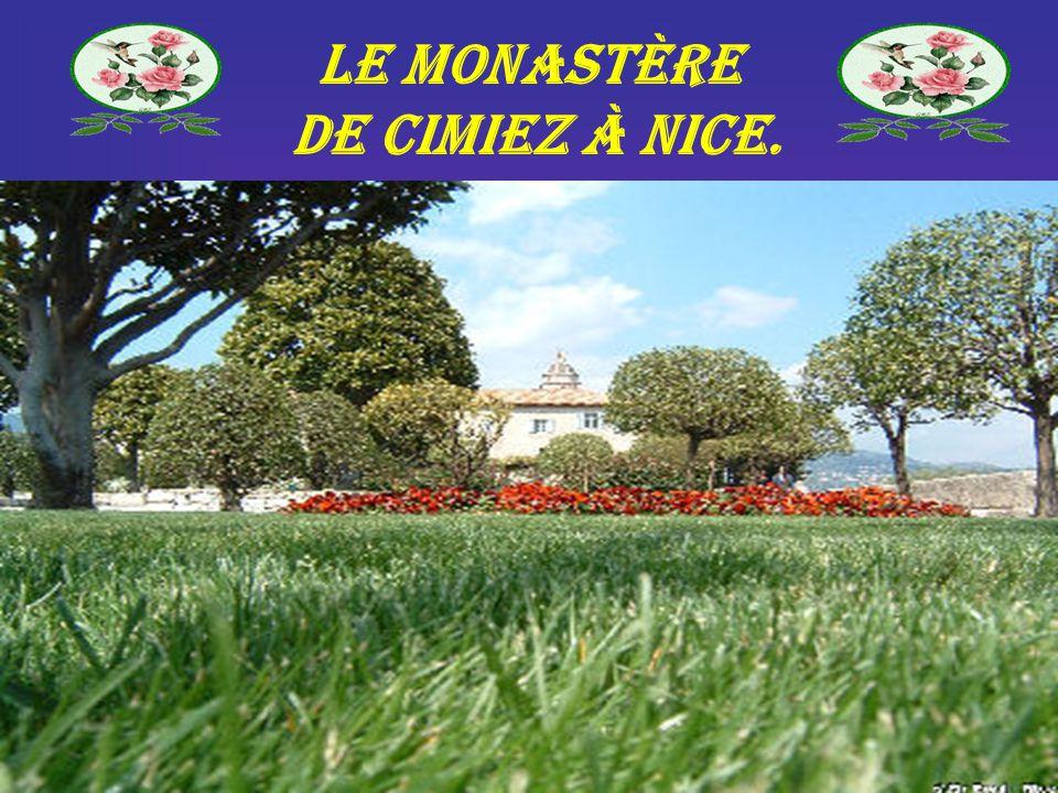 Le monastère de Cimiez à Nice.