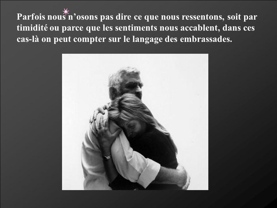 Les embrassades, en plus de nous faire nous sentir bien, sont utilisées pour soulager la douleur, la dépression et l anxiété.