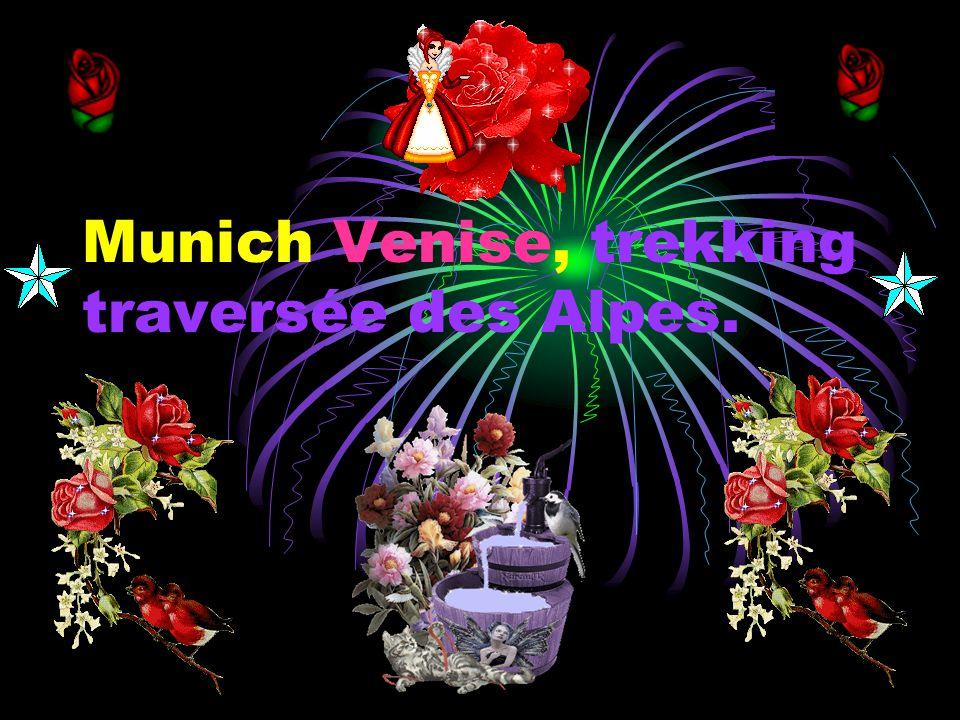 Munich Venise, trekking traversée des Alpes.