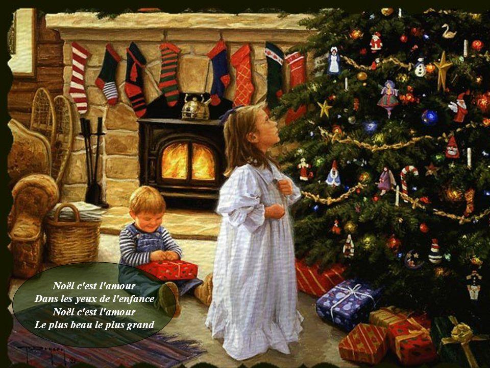 Noël c est l amour Dans les yeux de l enfance Noël c est l amour Le plus beau le plus grand