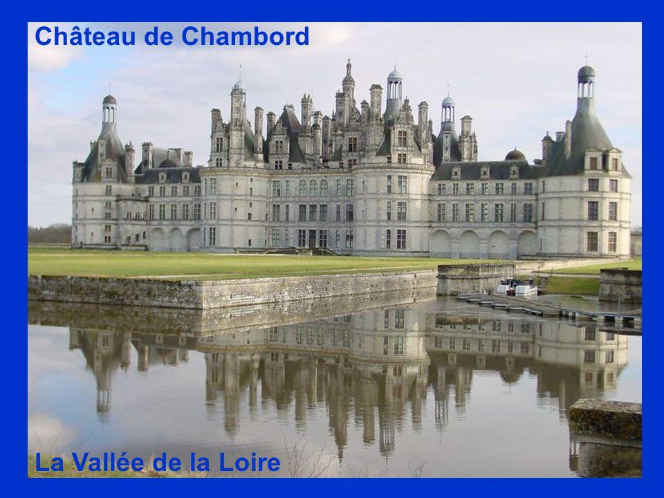 La Vallée de la Loire Château de Chambord
