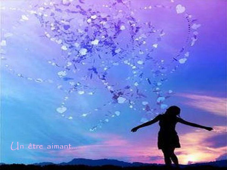 Elle tapprend à aimer Qui tu es… un Être Merveilleux et Lumineux