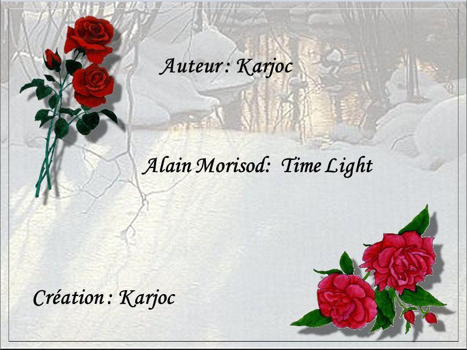 Auteur : Karjoc Création : Karjoc Alain Morisod: Time Light