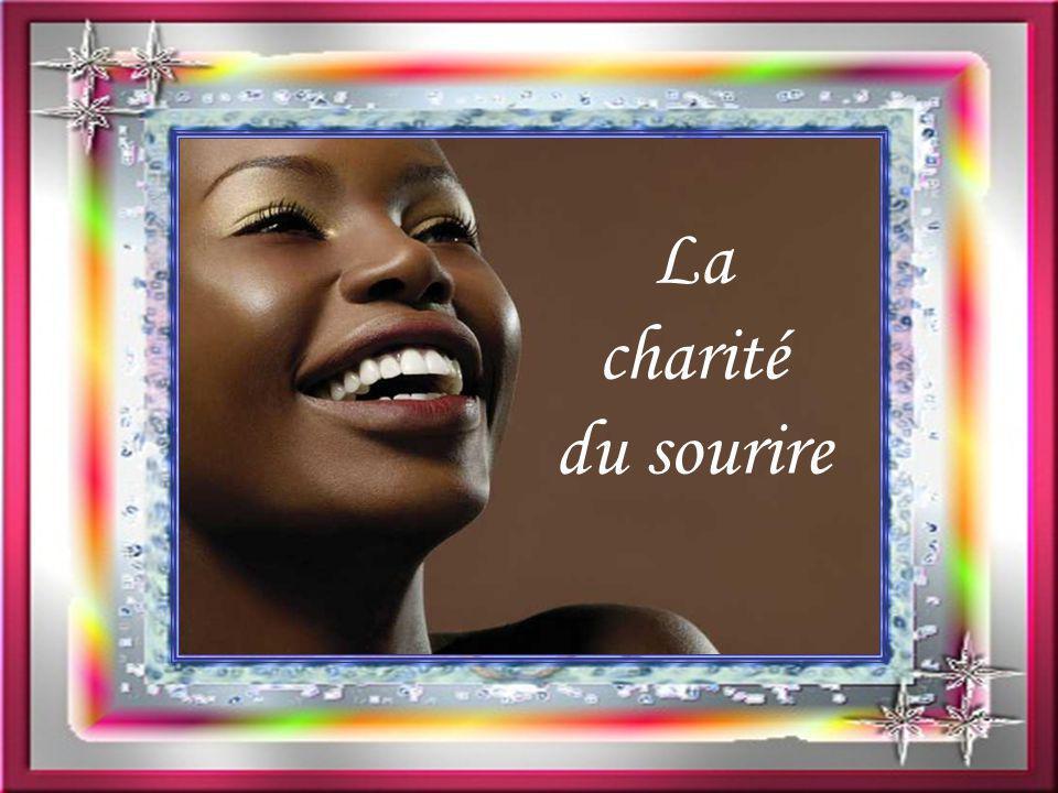 La charité du sourire
