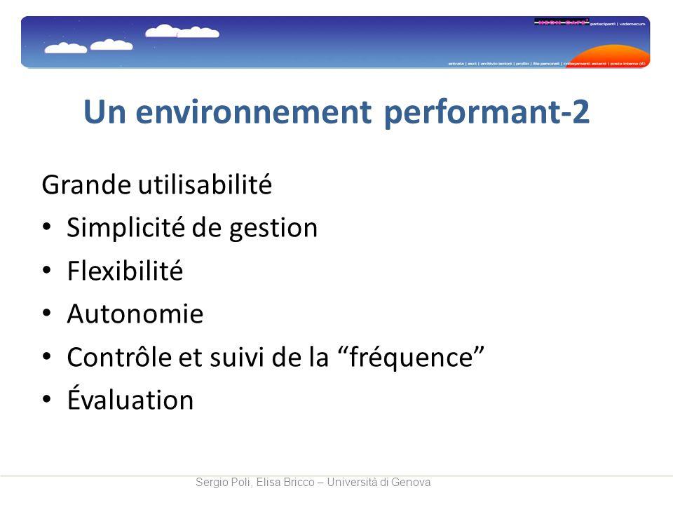Un environnement performant-2 Grande utilisabilité Simplicité de gestion Flexibilité Autonomie Contrôle et suivi de la fréquence Évaluation Sergio Pol