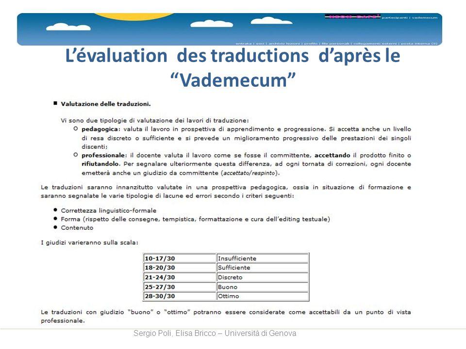 Lévaluation des traductions daprès le Vademecum Sergio Poli, Elisa Bricco – Università di Genova
