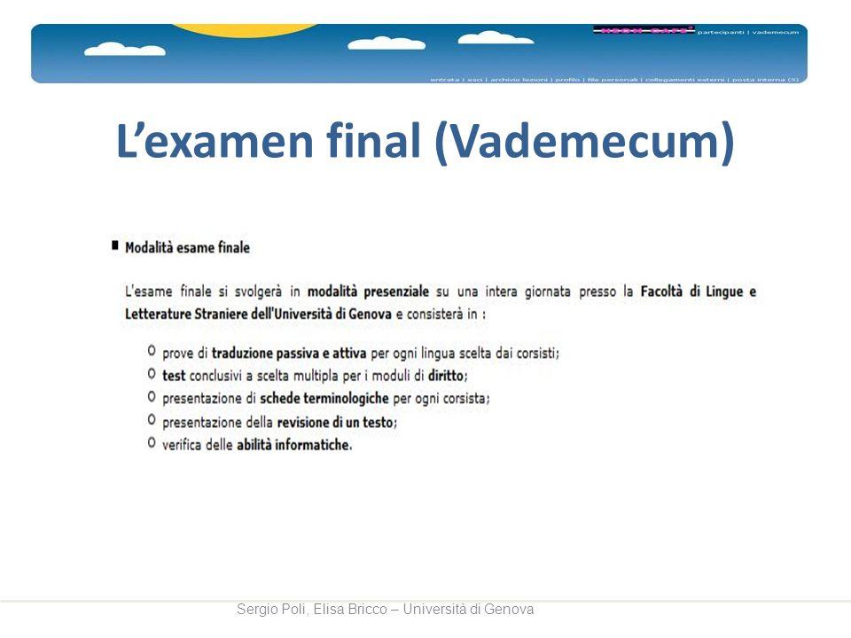 Lexamen final (Vademecum) Sergio Poli, Elisa Bricco – Università di Genova