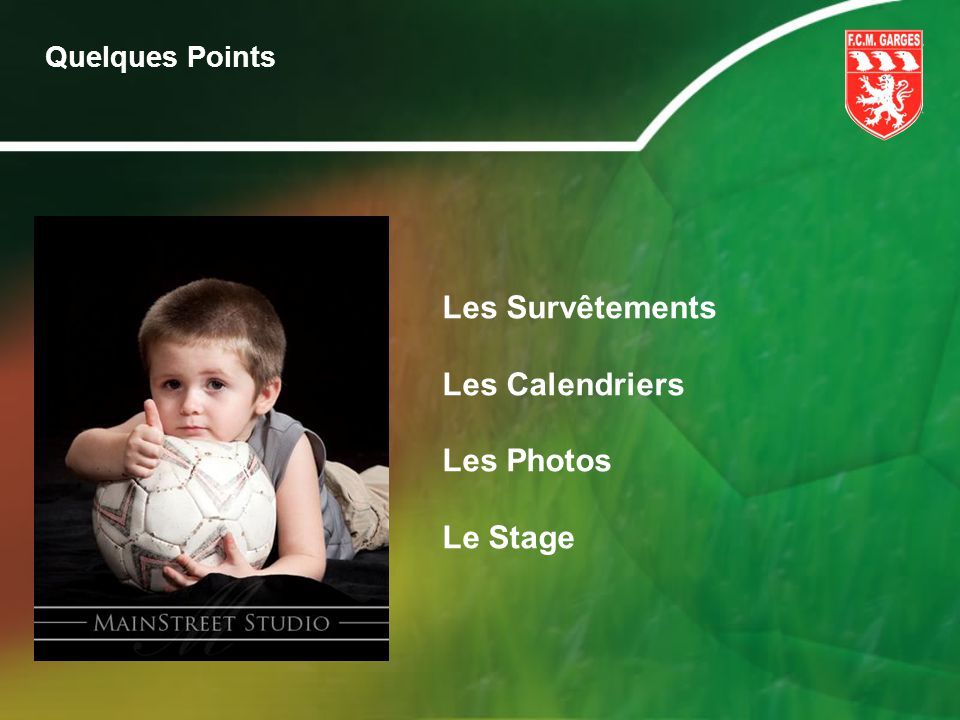 Quelques Points Les Survêtements Les Calendriers Les Photos Le Stage