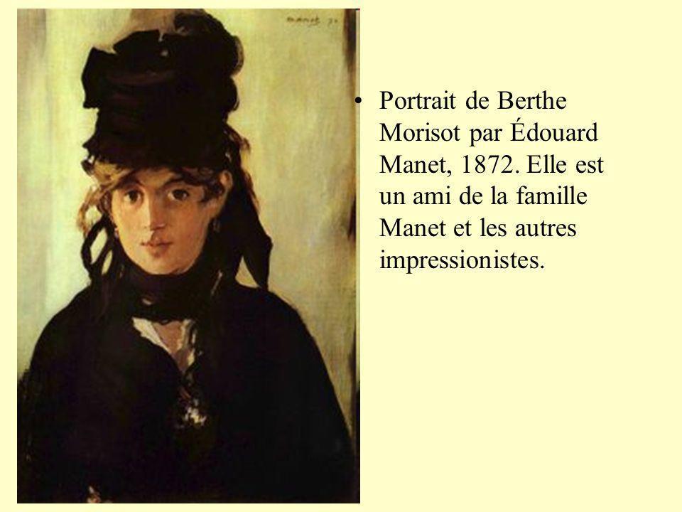 Portrait de Berthe Morisot par Édouard Manet, 1872. Elle est un ami de la famille Manet et les autres impressionistes.