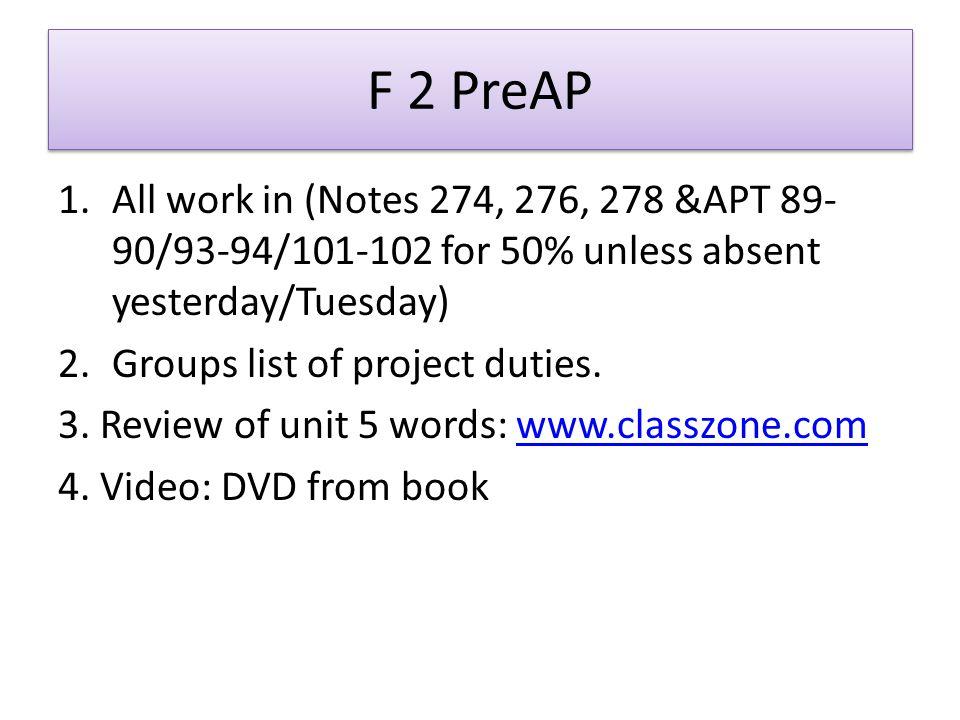 F 1-ALL NOTES/APT DUE!!.1. Over E words-quiz next Fri.