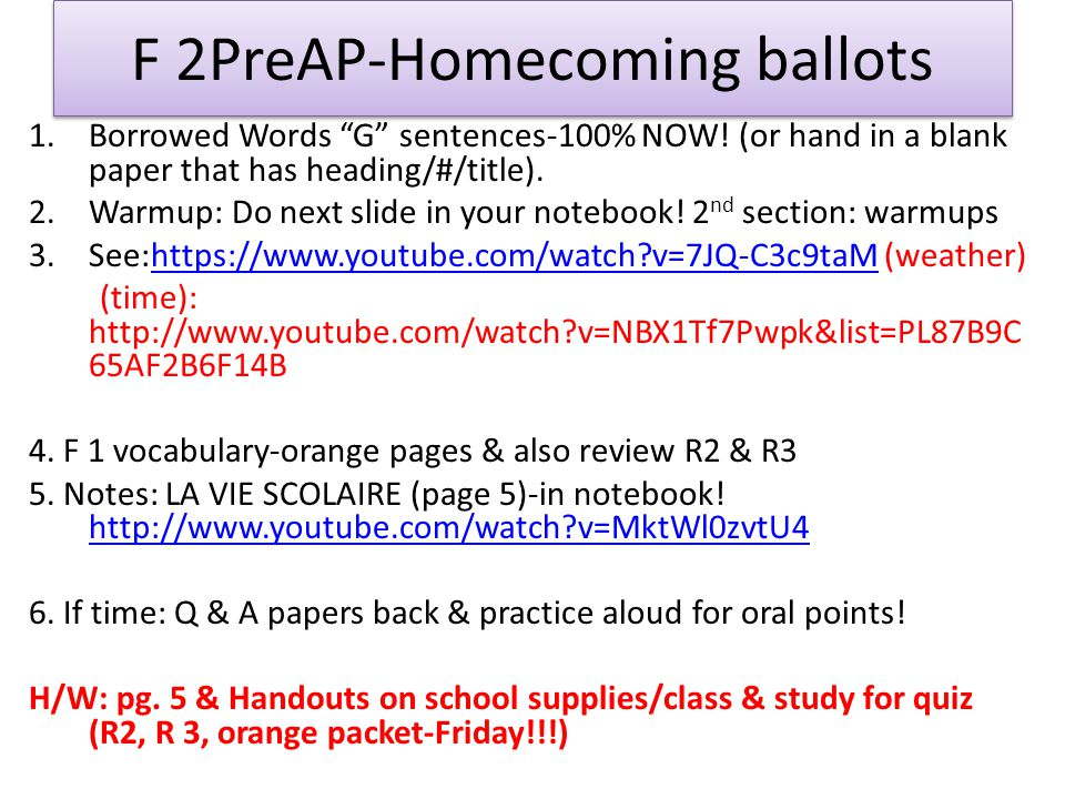 F 2PreAP-Homecoming ballots 1.Borrowed Words G sentences-100% NOW.