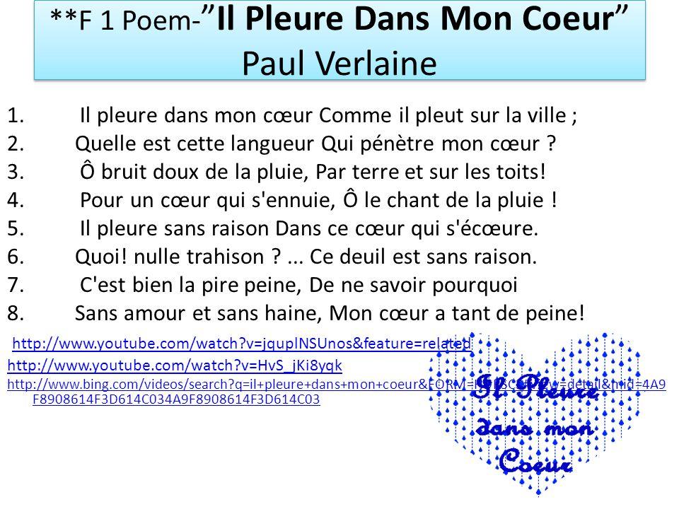 **F 1 Poem-Il Pleure Dans Mon Coeur Paul Verlaine 1.