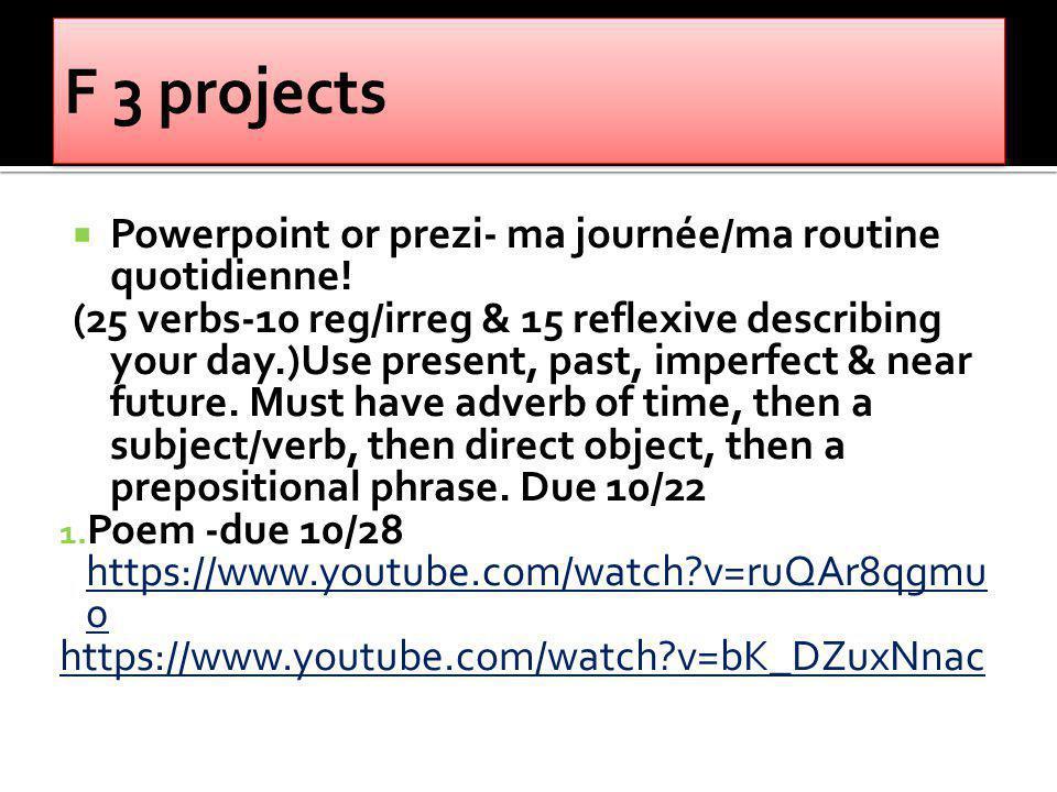 Powerpoint or prezi- ma journée/ma routine quotidienne.
