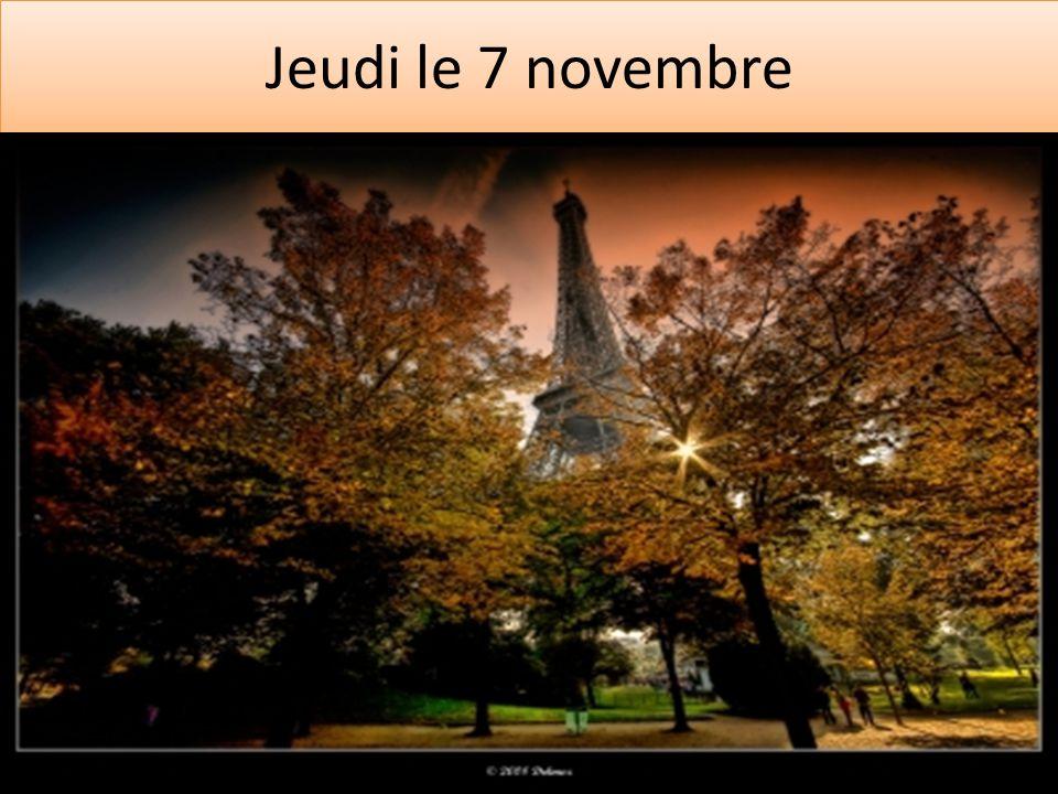 Jeudi le 7 novembre
