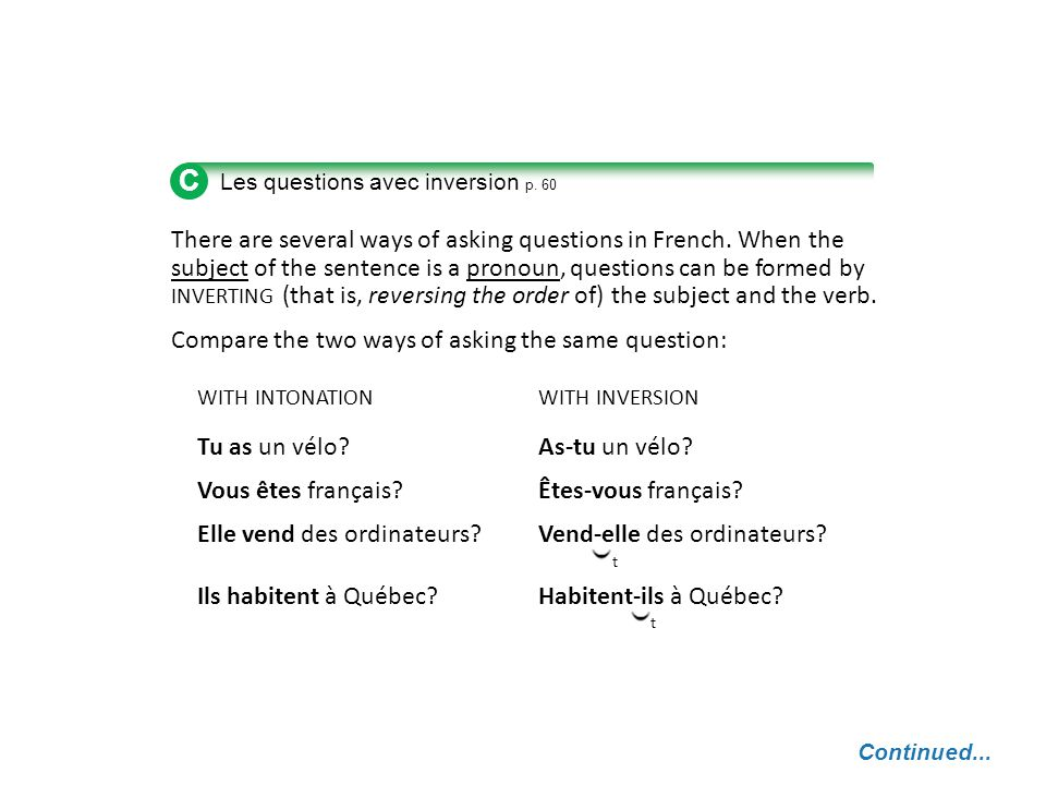 tt There are several ways of asking questions in French.