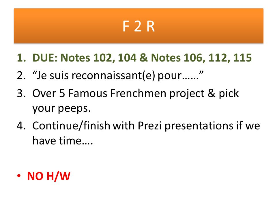 F 1 1.Postcards today for 70% 2.Practice O Canada 3.Finish café skit.