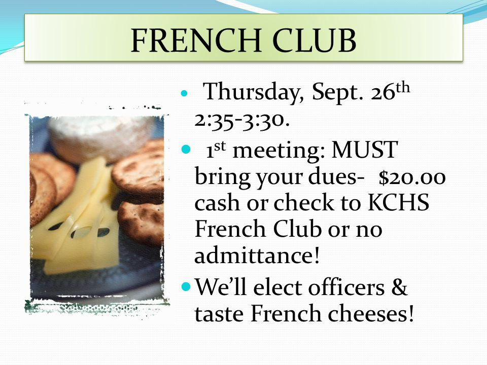FRENCH CLUB Thursday, Sept. 26 th 2:35-3:30.
