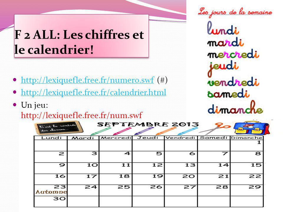 F 2 ALL: Les chiffres et le calendrier.