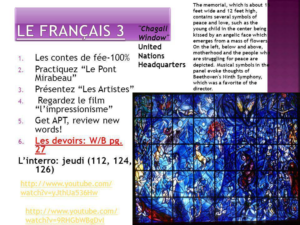 1. Les contes de fée-100% 2. Practiquez Le Pont Mirabeau 3.