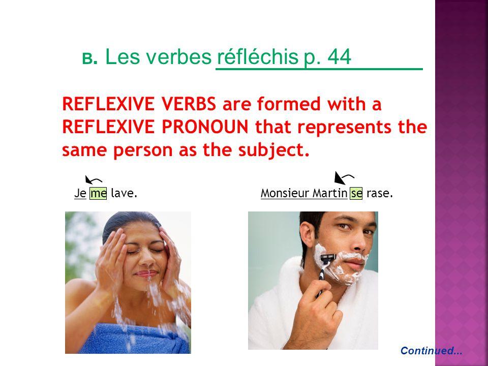 B.Les verbes réfléchis p.