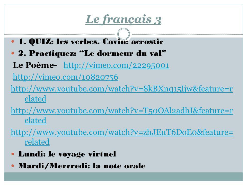 Le français 3 1. QUIZ: les verbes. Cavin: acrostic 2.