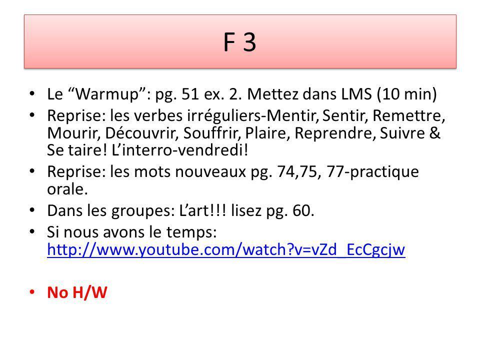 F 3 Le Warmup: pg. 51 ex. 2.