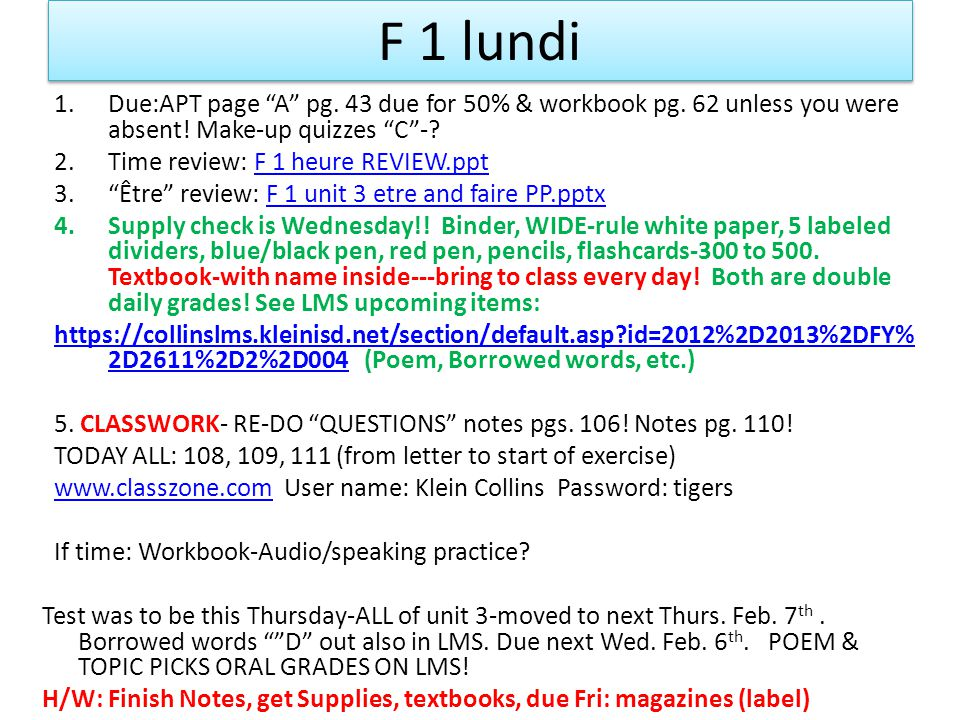 F 1 lundi 1.Due:APT page A pg. 43 due for 50% & workbook pg.