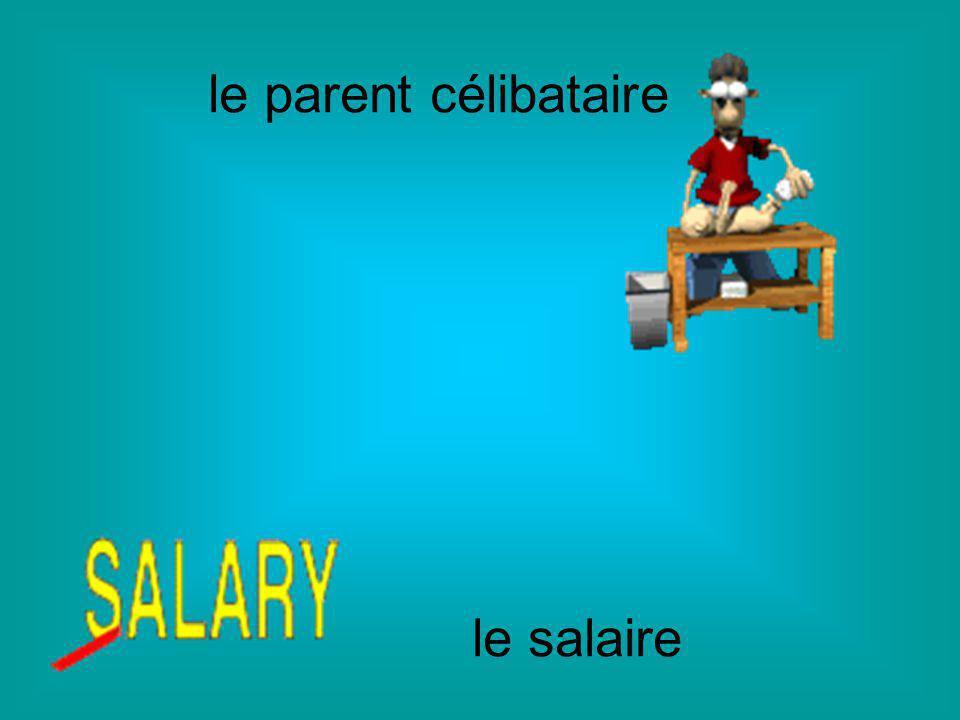 le parent célibataire le salaire