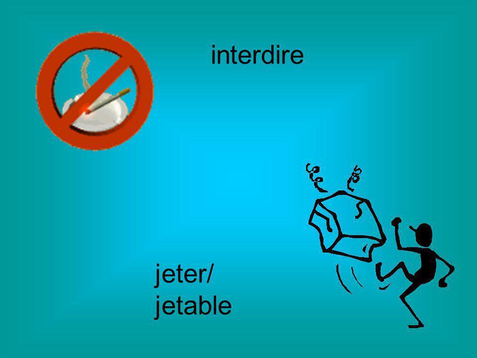 interdire jeter/ jetable