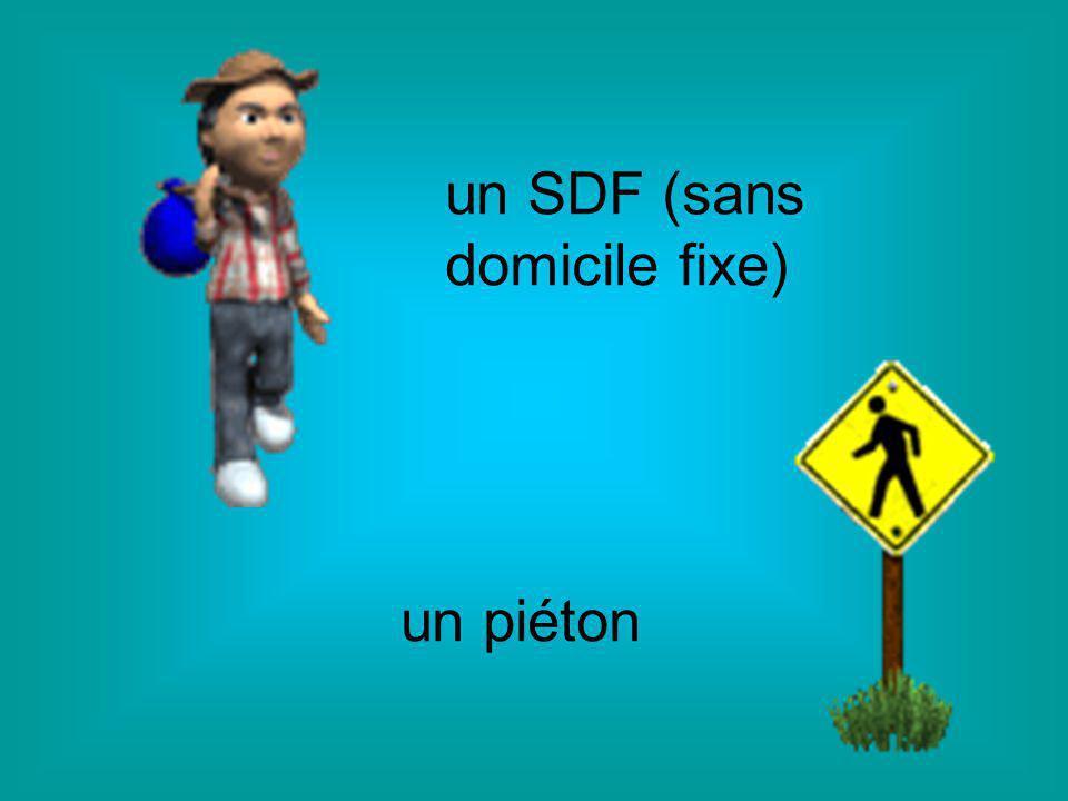 un SDF (sans domicile fixe) un piéton